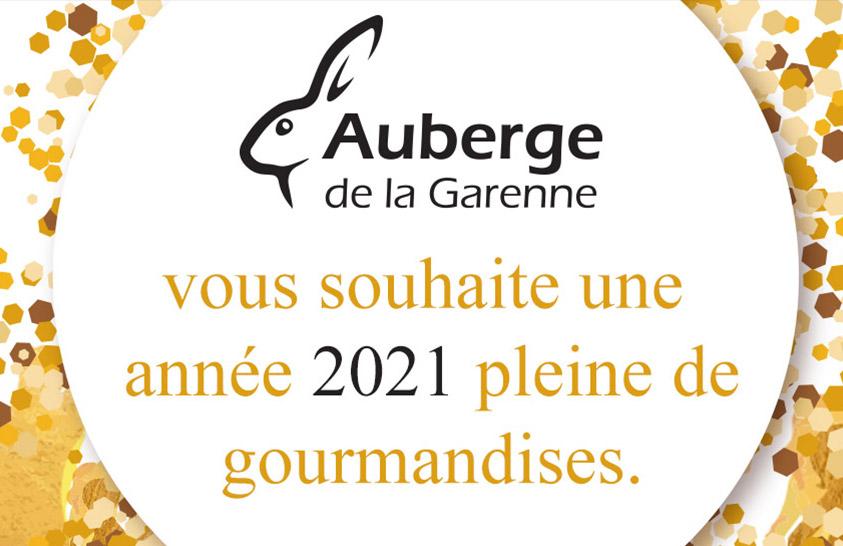 L'Auberge de la Garenne vous souhaite une année 2021 pleine de gourmandises
